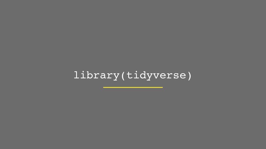 library(tidyverse)