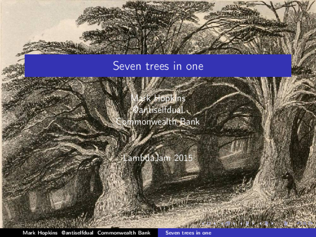 Seven trees in one Mark Hopkins @antiselfdual C...