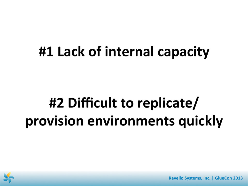 #1 Lack of internal capacity  #2...