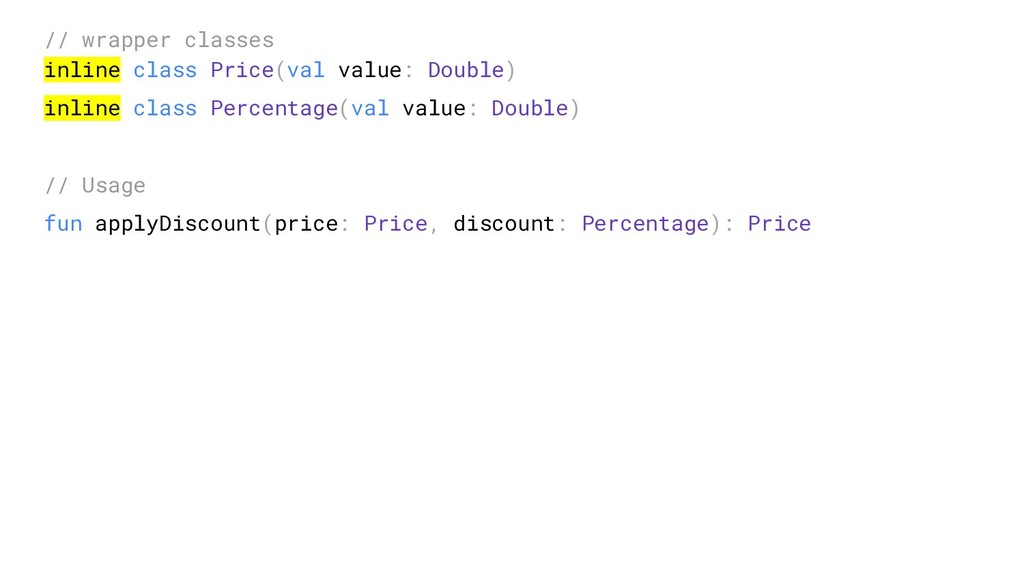 // wrapper classes inline class Price(val value...