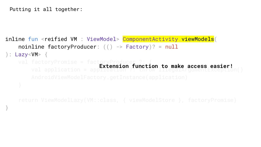 Putting it all together: inline fun <reified VM...