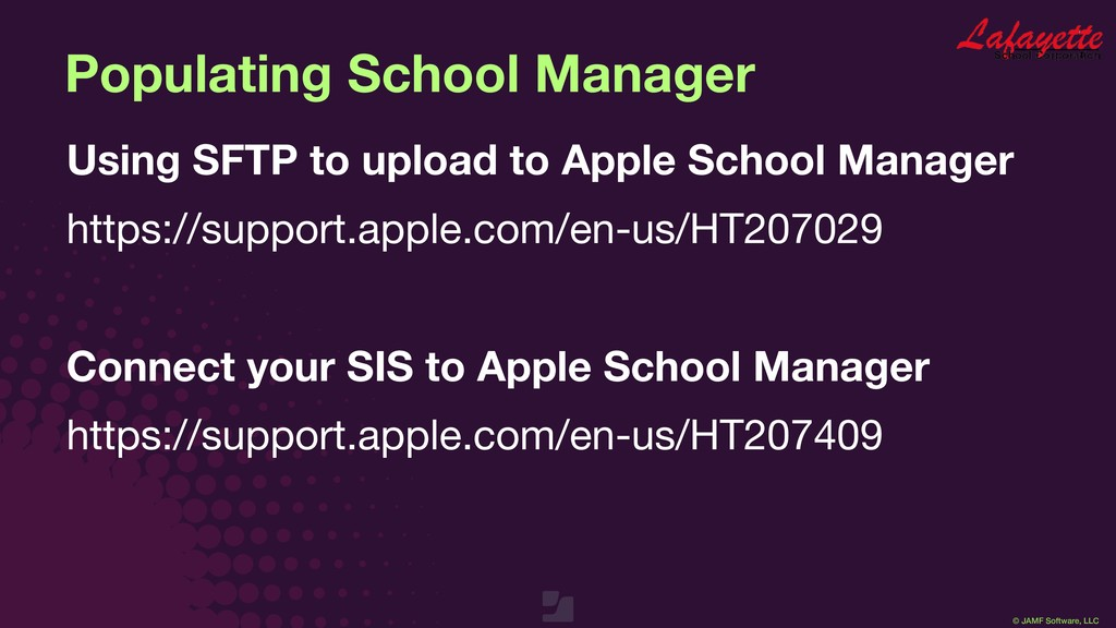 © JAMF Software, LLC Populating School Manager ...