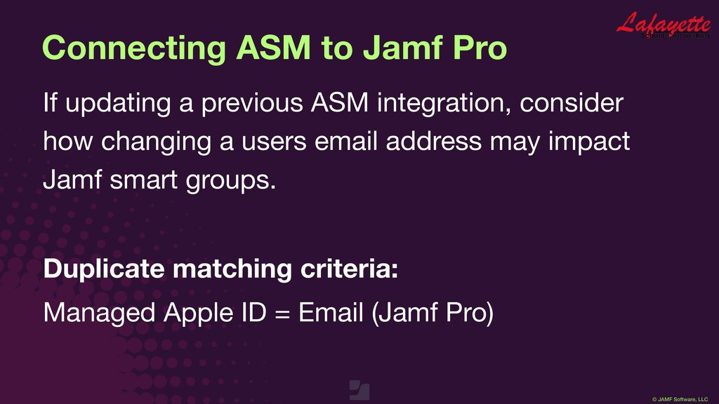© JAMF Software, LLC Connecting ASM to Jamf Pro...