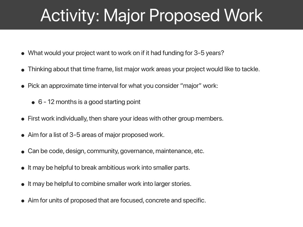 Activity: Major Proposed Work • What would your...