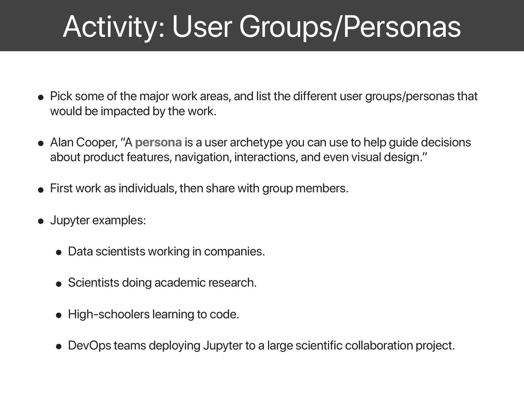Activity: User Groups/Personas • Pick some of t...