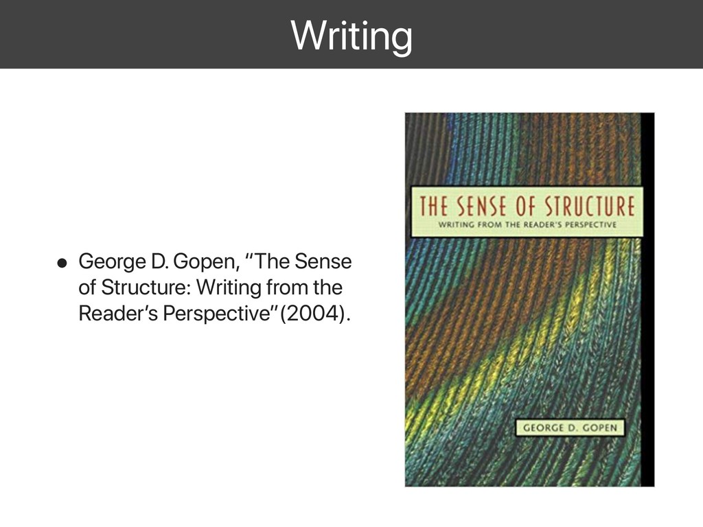 "Writing • George D. Gopen, ""The Sense of Struct..."
