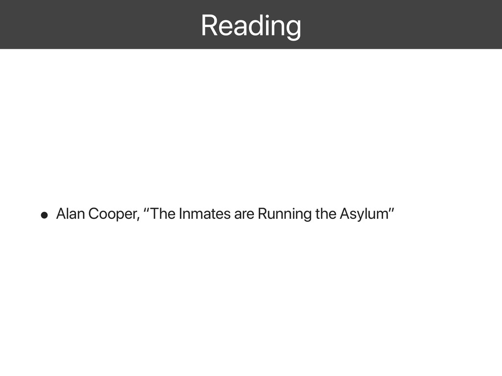 "Reading • Alan Cooper, ""The Inmates are Running..."