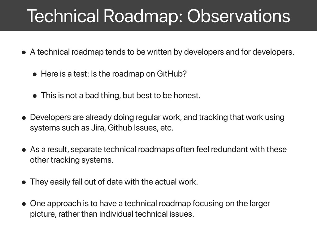 Technical Roadmap: Observations • A technical r...