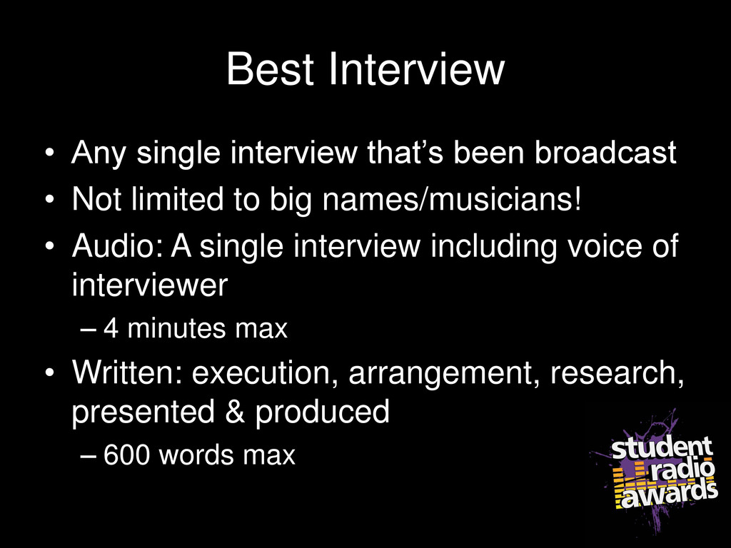 Best Interview • Any single interview that's be...