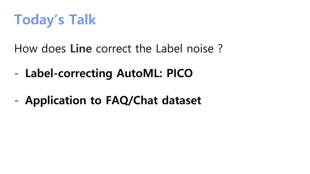 Today's Talk How does Line correct the Label no...
