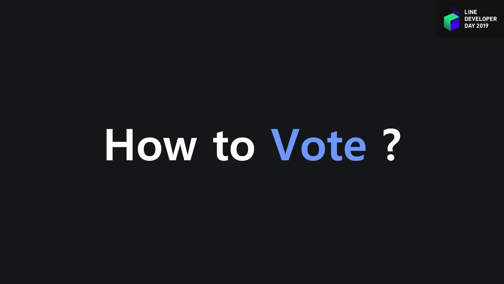 How to Vote ?