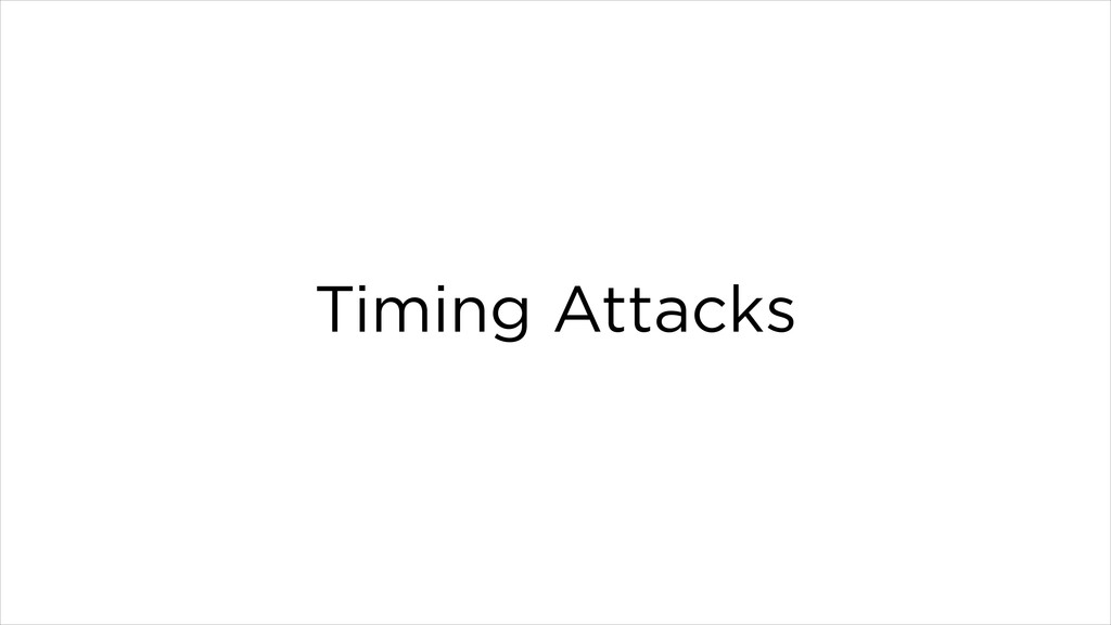 Timing Attacks