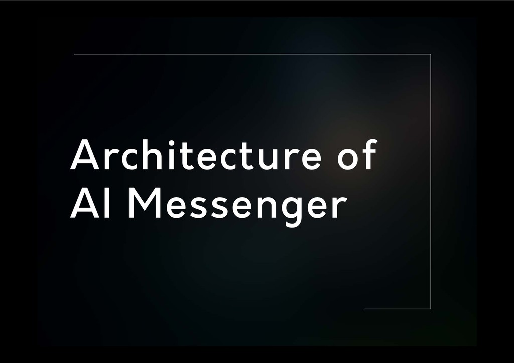Architecture of AI Messenger