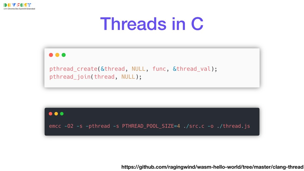 Threads in C https://github.com/ragingwind/wasm...