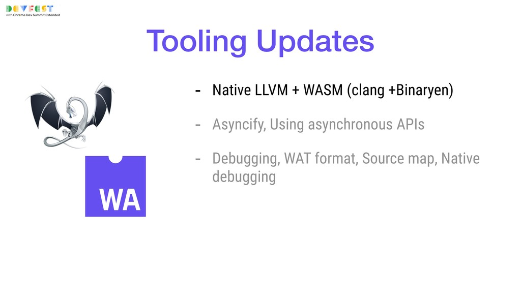 Tooling Updates - Native LLVM + WASM (clang +Bi...