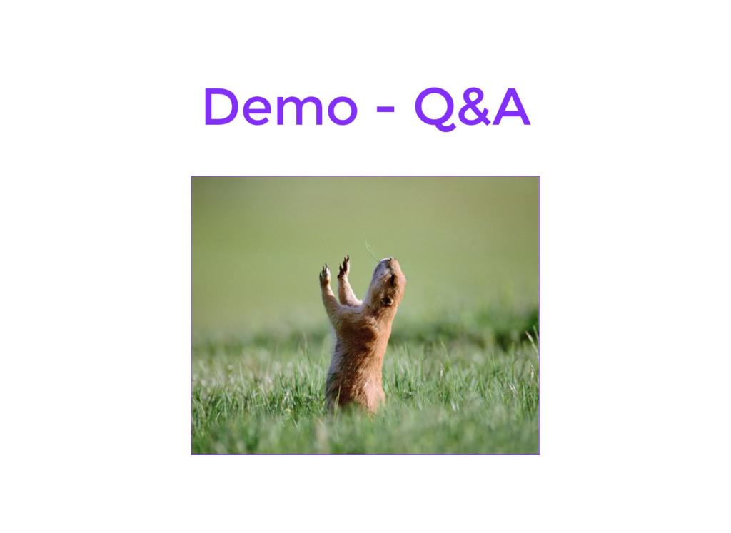 Demo - Q&A
