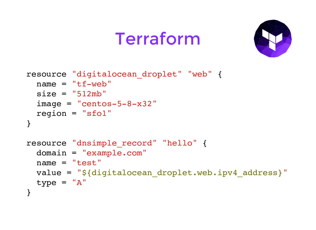 "resource ""digitalocean_droplet"" ""web"" { name = ..."