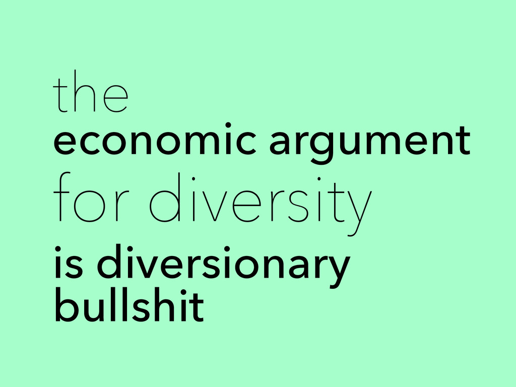 the economic argument for diversity is diversio...