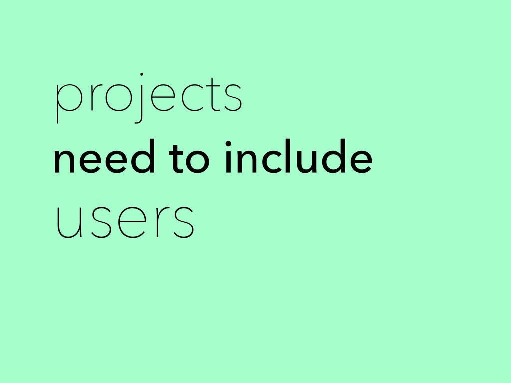 projects need to include users
