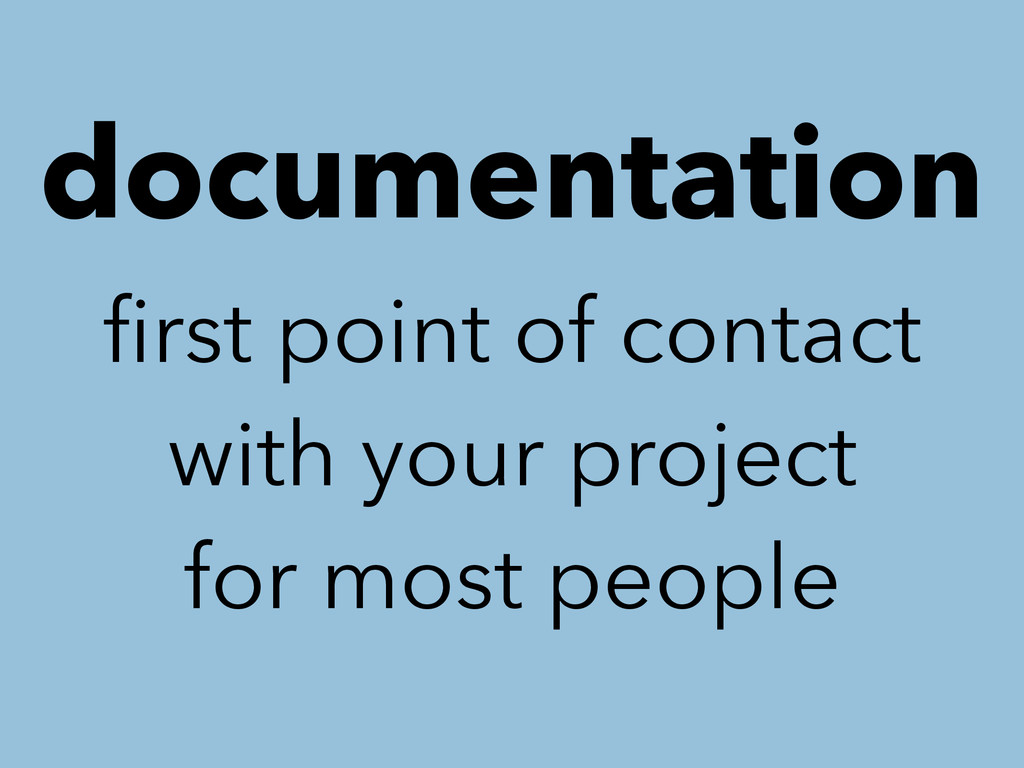 documentation first point of contact with your p...