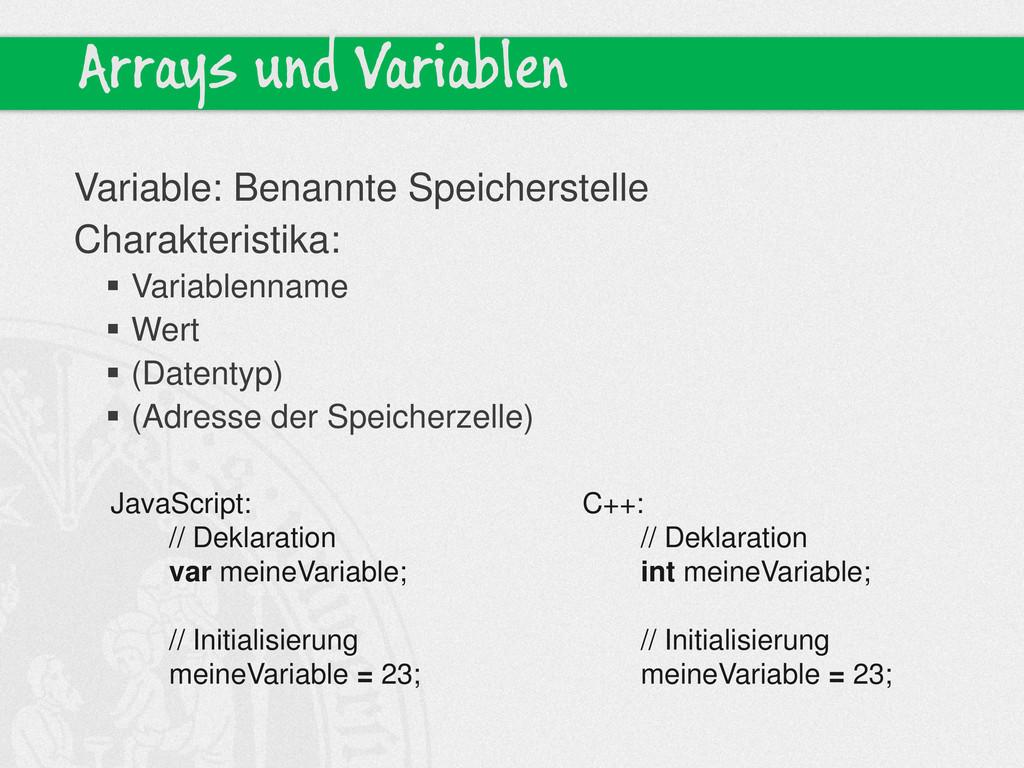 Arrays und Variablen Variable: Benannte Speiche...