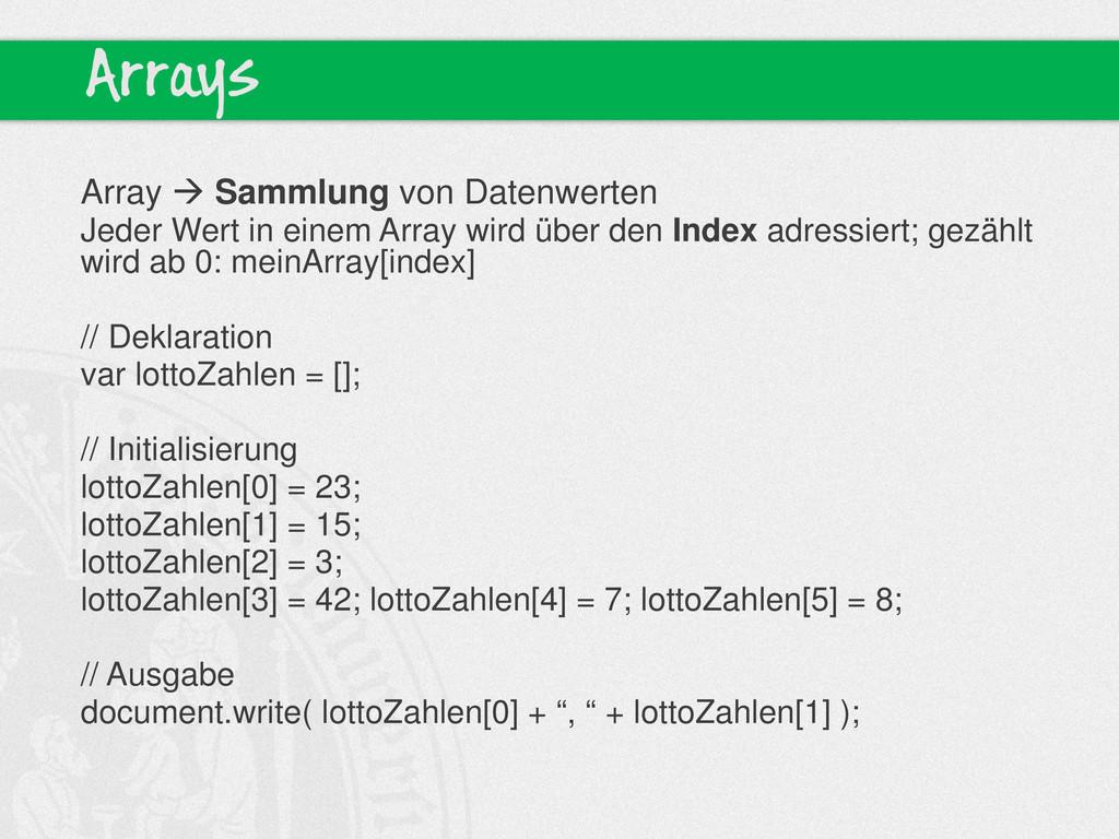 Arrays Array  Sammlung von Datenwerten Jeder W...