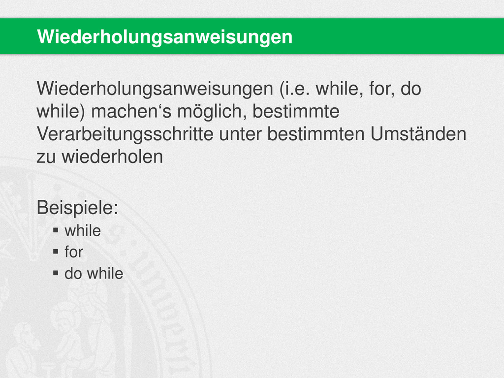 Wiederholungsanweisungen (i.e. while, for, do w...