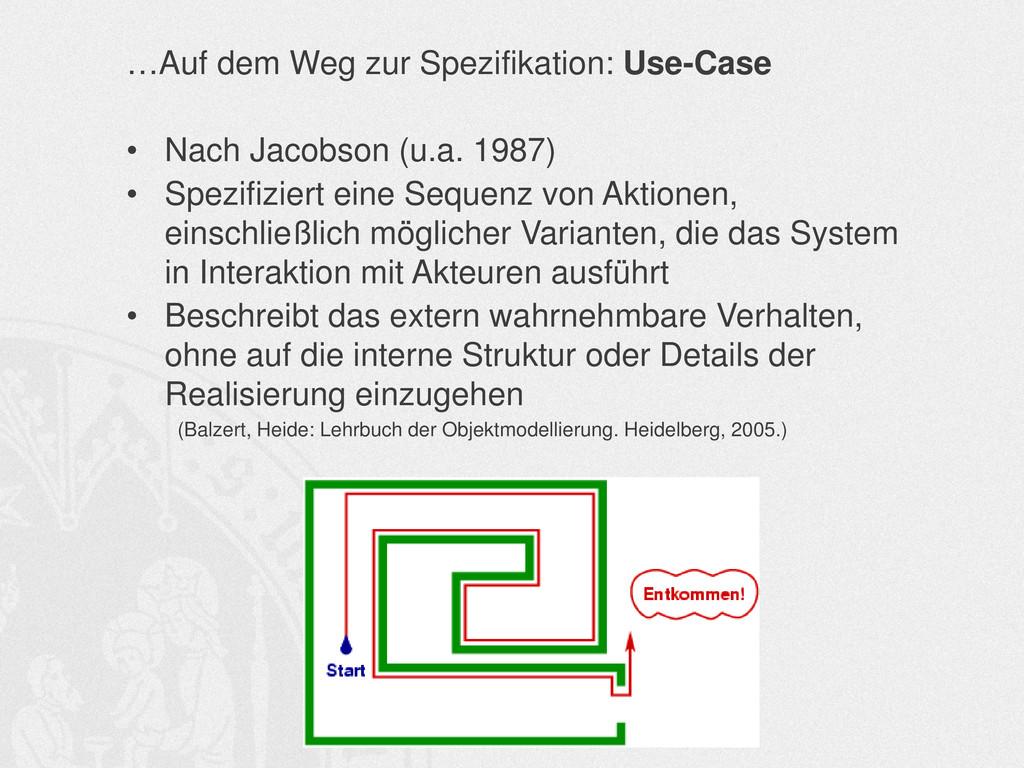 …Auf dem Weg zur Spezifikation: Use-Case • Nach...