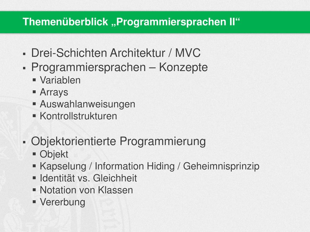  Drei-Schichten Architektur / MVC  Programmie...