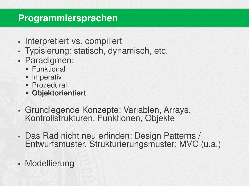  Interpretiert vs. compiliert  Typisierung: s...