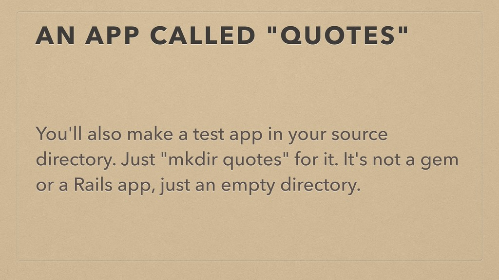 "AN APP CALLED ""QUOTES"" You'll also make a test ..."