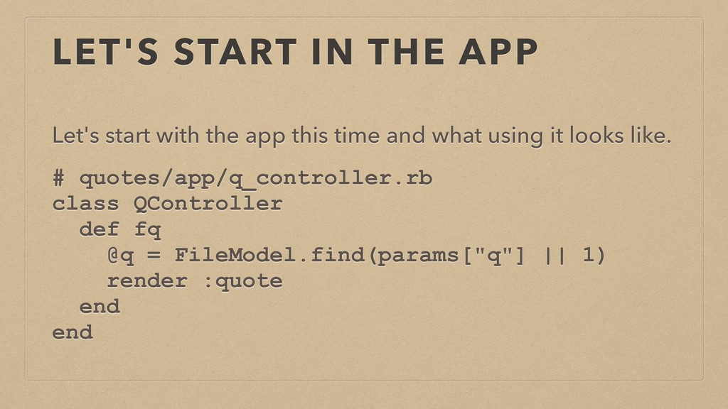 LET'S START IN THE APP Let's start with the app...