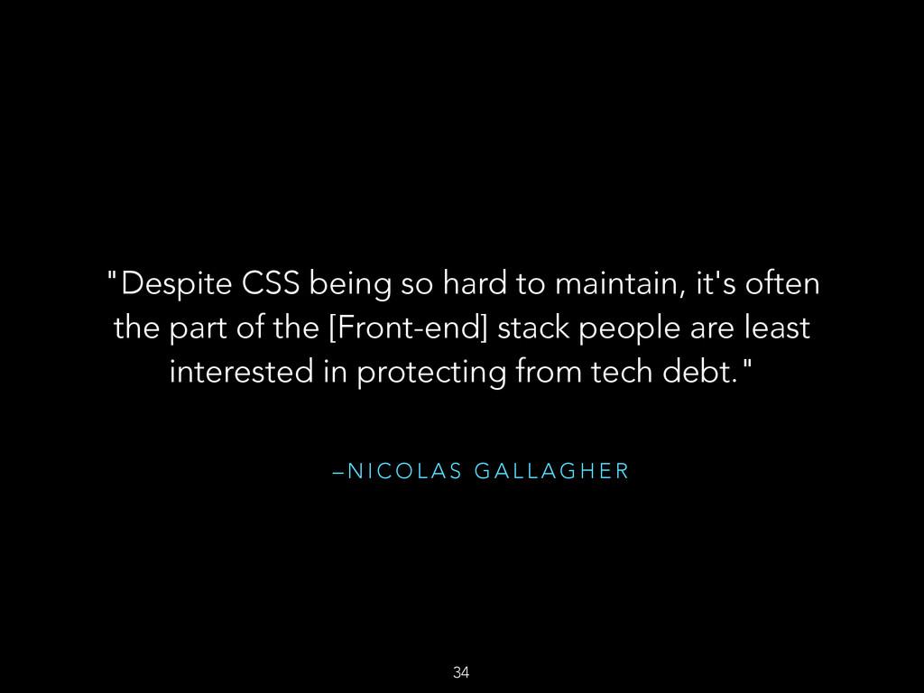"– N I C O L A S G A L L A G H E R ""Despite CSS ..."