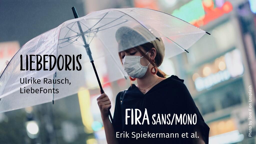 LiebedOriS Ulrike Rausch, LiebeFonts Photo by T...