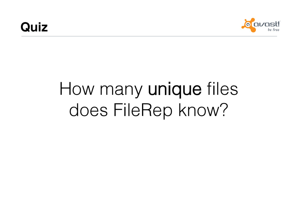 Quiz# How many unique files ! does FileRep know?!