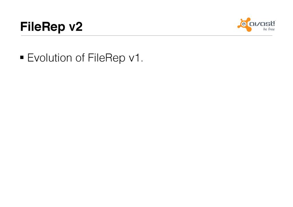 FileRep v2# !Evolution of FileRep v1.!