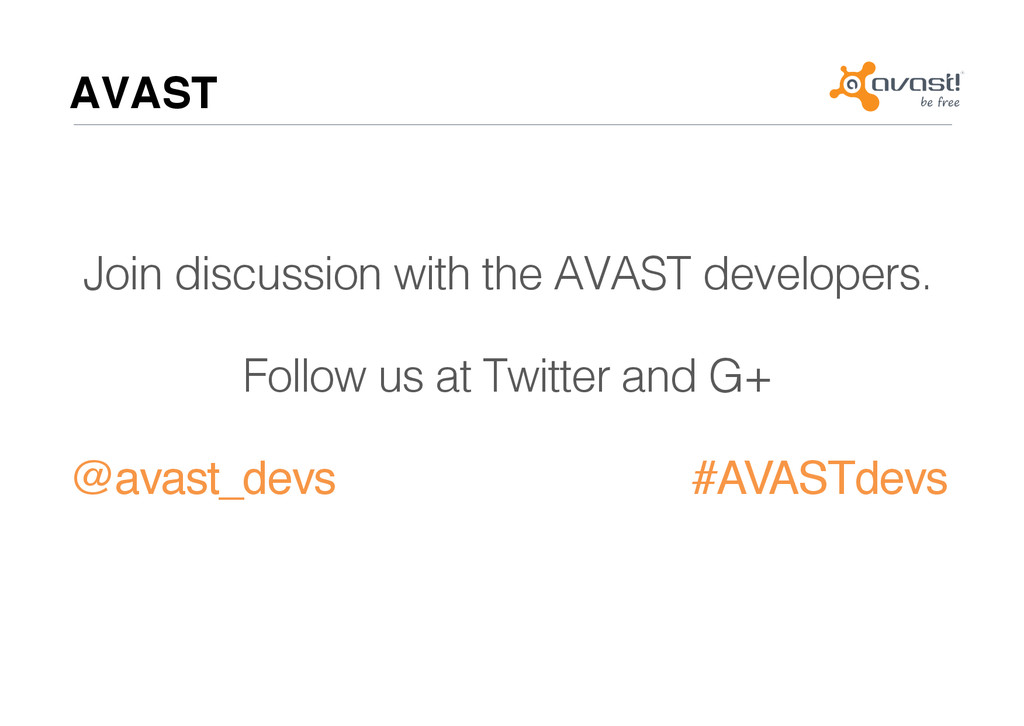 AVAST# Join discussion with the AVAST developer...