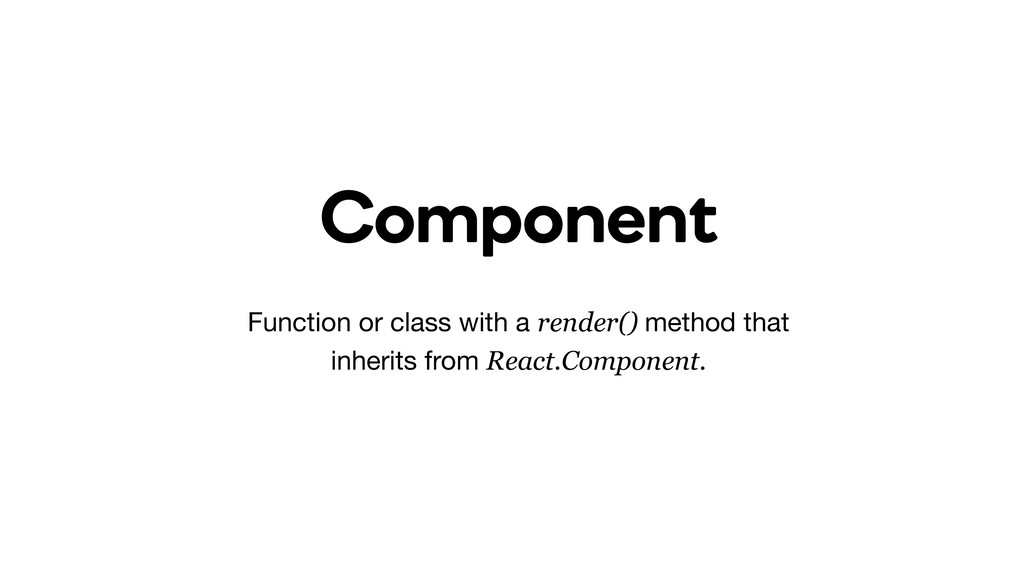 Component Function or class with a render() met...