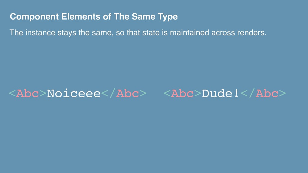 Component Elements of The Same Type <Abc>Noicee...