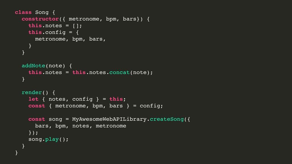 class Song { constructor({ metronome, bpm, bars...