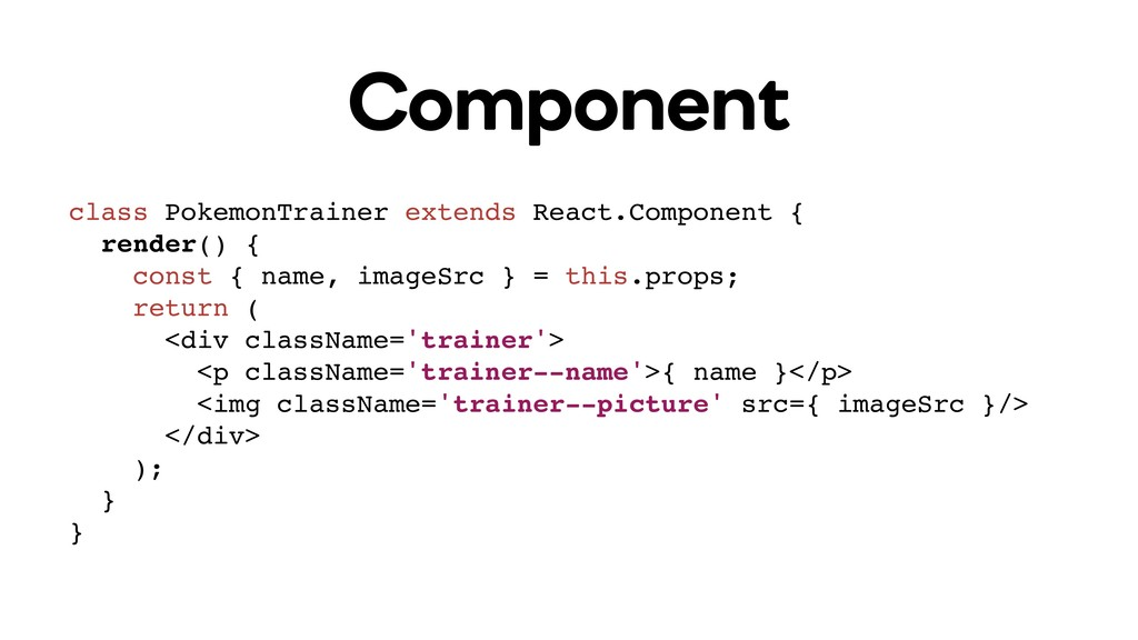 Component class PokemonTrainer extends React.Co...