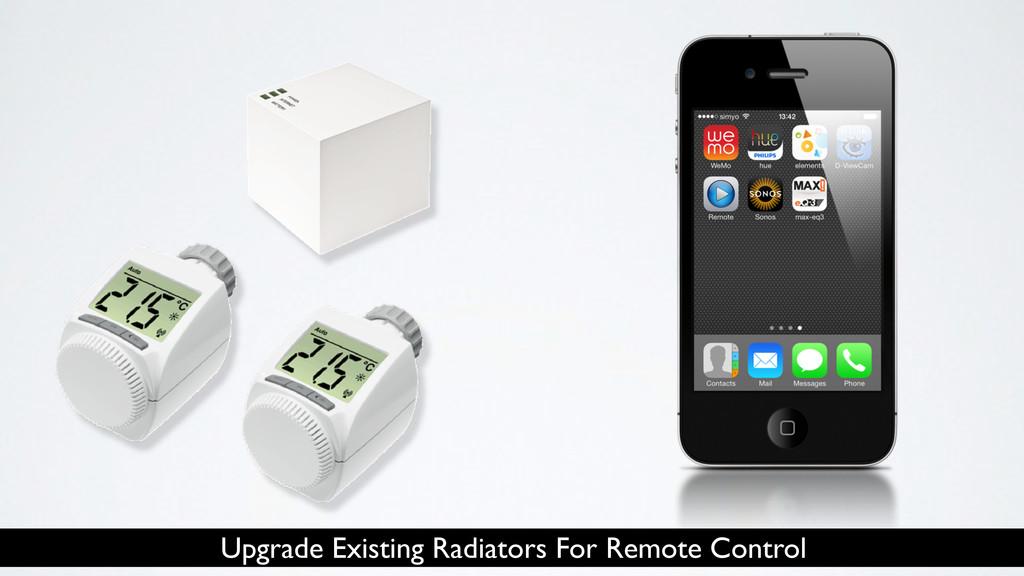 Upgrade Existing Radiators For Remote Control