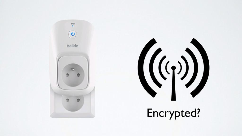 Encrypted?