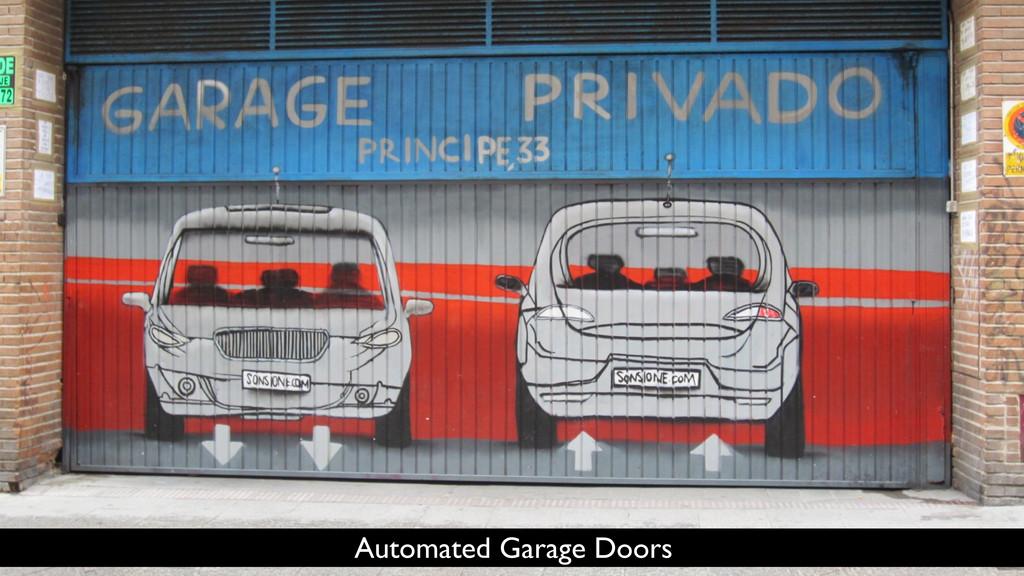 Automated Garage Doors