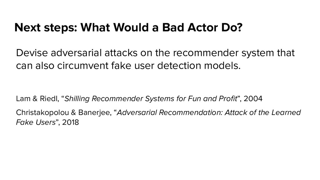 Devise adversarial attacks on the recommender s...