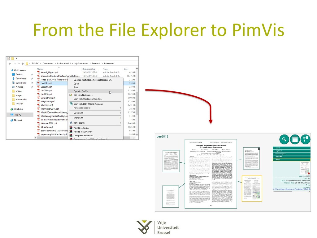 From the File Explorer to PimVis