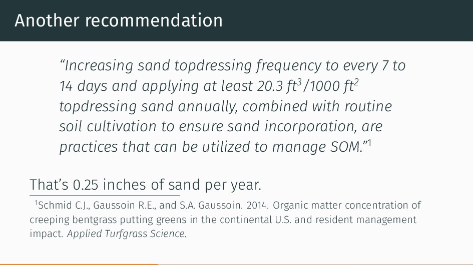 "Another recommendation ""Increasing sand topdres..."
