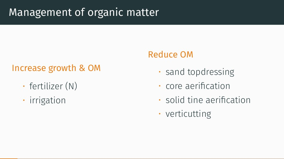 Management of organic matter Increase growth & ...
