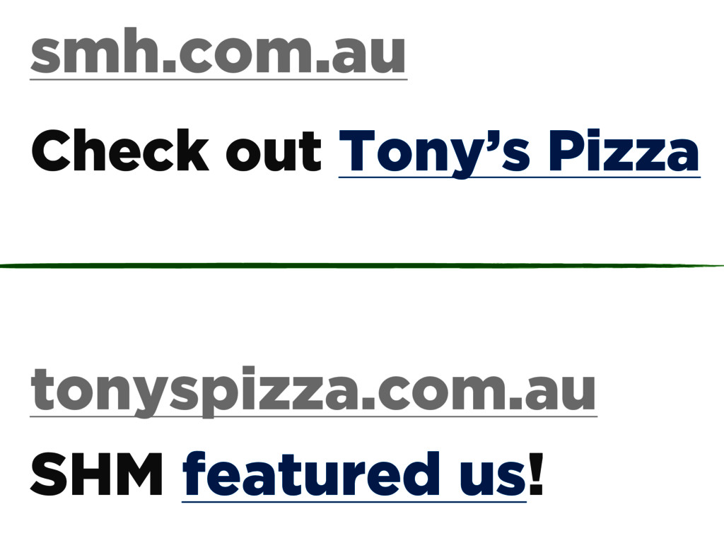 smh.com.au tonyspizza.com.au Check out Tony's P...