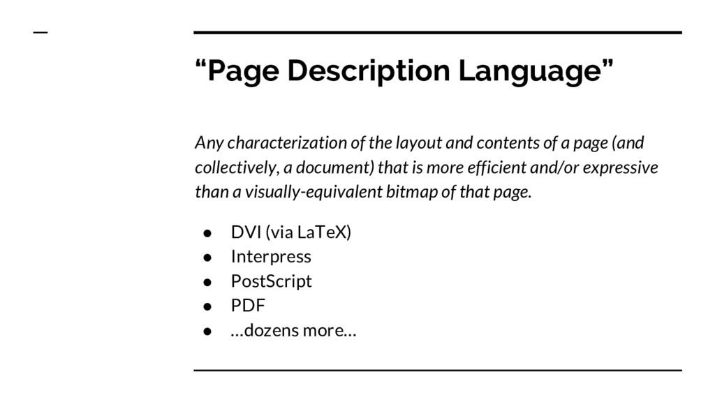"""Page Description Language"" Any characterizatio..."